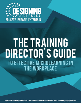 The Training Director's Guide to Effective Microlearning in the Workplace