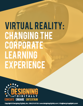 Virtual Reality: Changing The Corporate Learning Experience